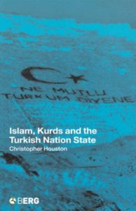 Islam, Kurds and the Turkish Nation State (New Technologies New Cultures)